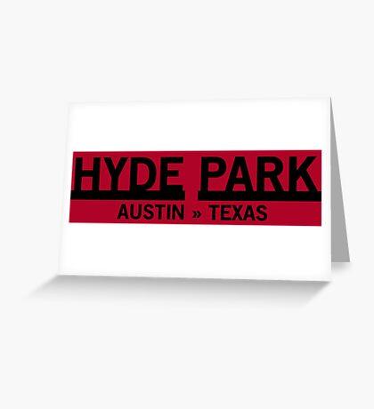 Hyde Park - Austin, Texas Greeting Card