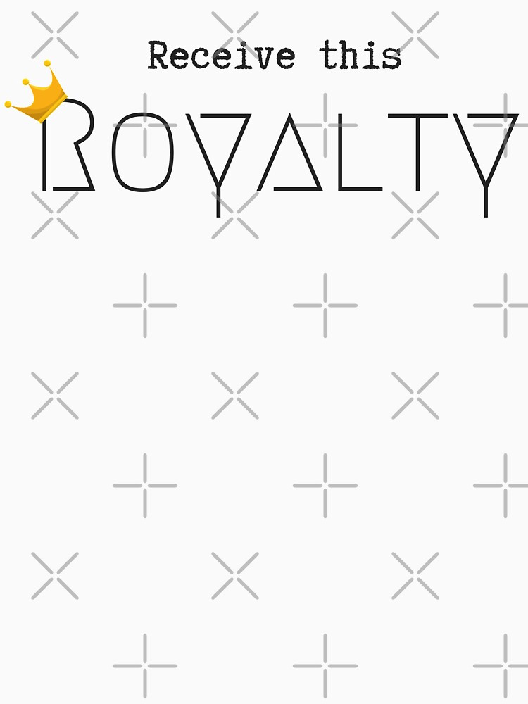 Receive this Royalty by QueenlyMe