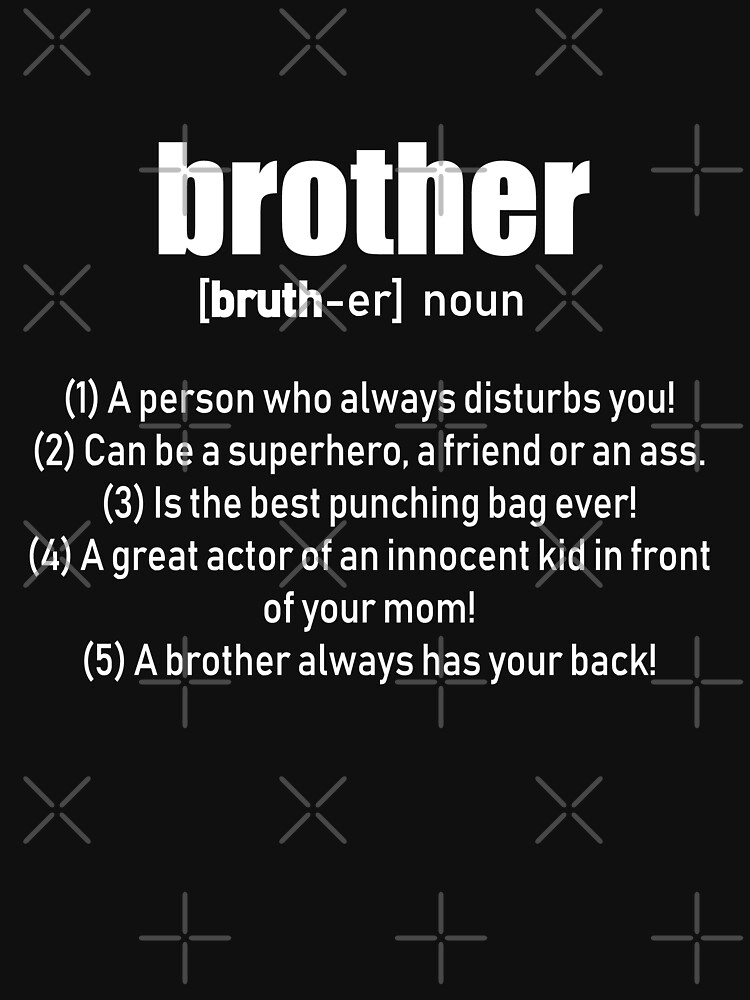 Brother Definition by ShirTomDesigns