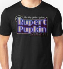 Rupert Pupkin Unisex T-Shirt