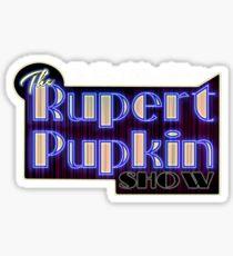 Rupert Pupkin Sticker