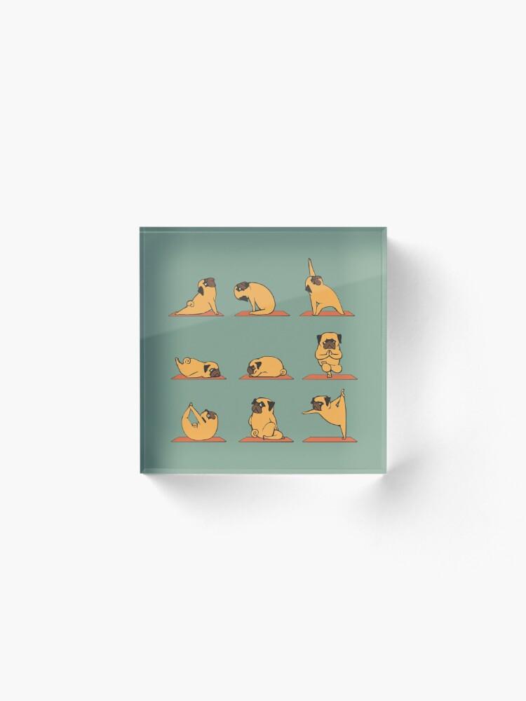 Alternate view of Pug Yoga Acrylic Block