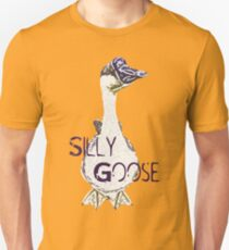 Silly Goose - BEST FOR SAMSUNG CASES Unisex T-Shirt