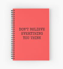 Cuaderno de espiral No creas todo lo que piensas