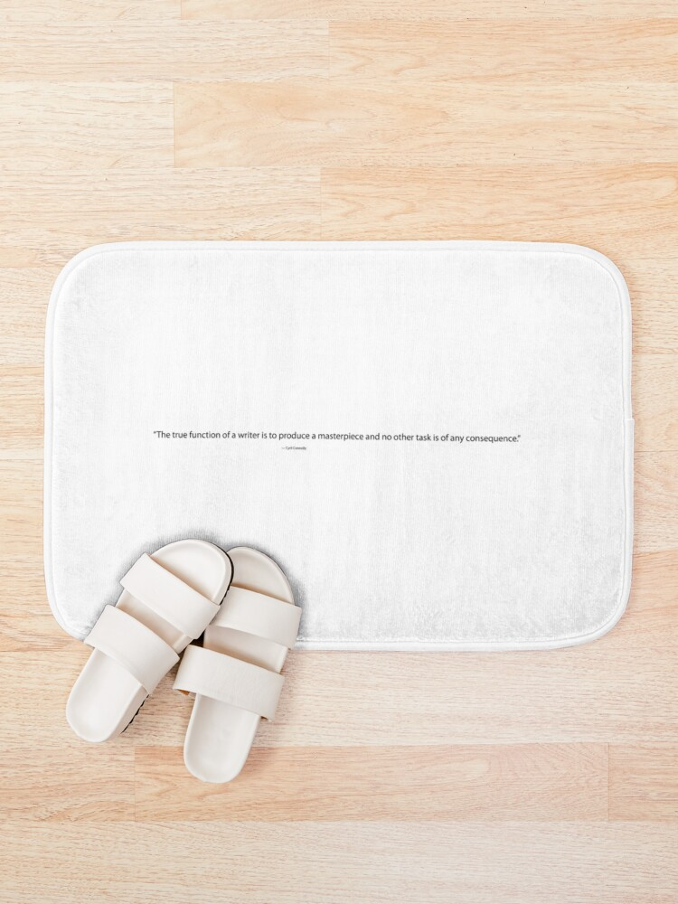 Alternate view of The True Function of a Writer, Cyril Connolly Quote, Writing Quote Bath Mat