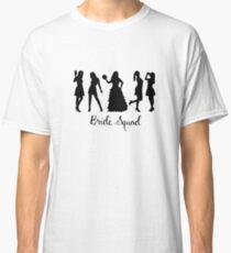 Bride Squad Design Classic T-Shirt
