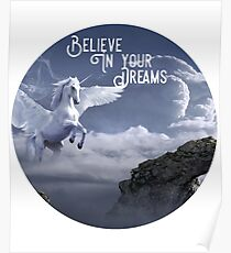 Winged Unicorn Shirt, Believe In Your Dreams  Poster