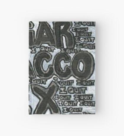 Addictions - Coffee, Sugar, Tobacco, Sex, Joy - I Quit Hardcover Journal
