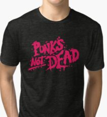 Punk's Not Dead Tri-blend T-Shirt