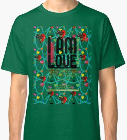 I am Love Classic T-Shirt
