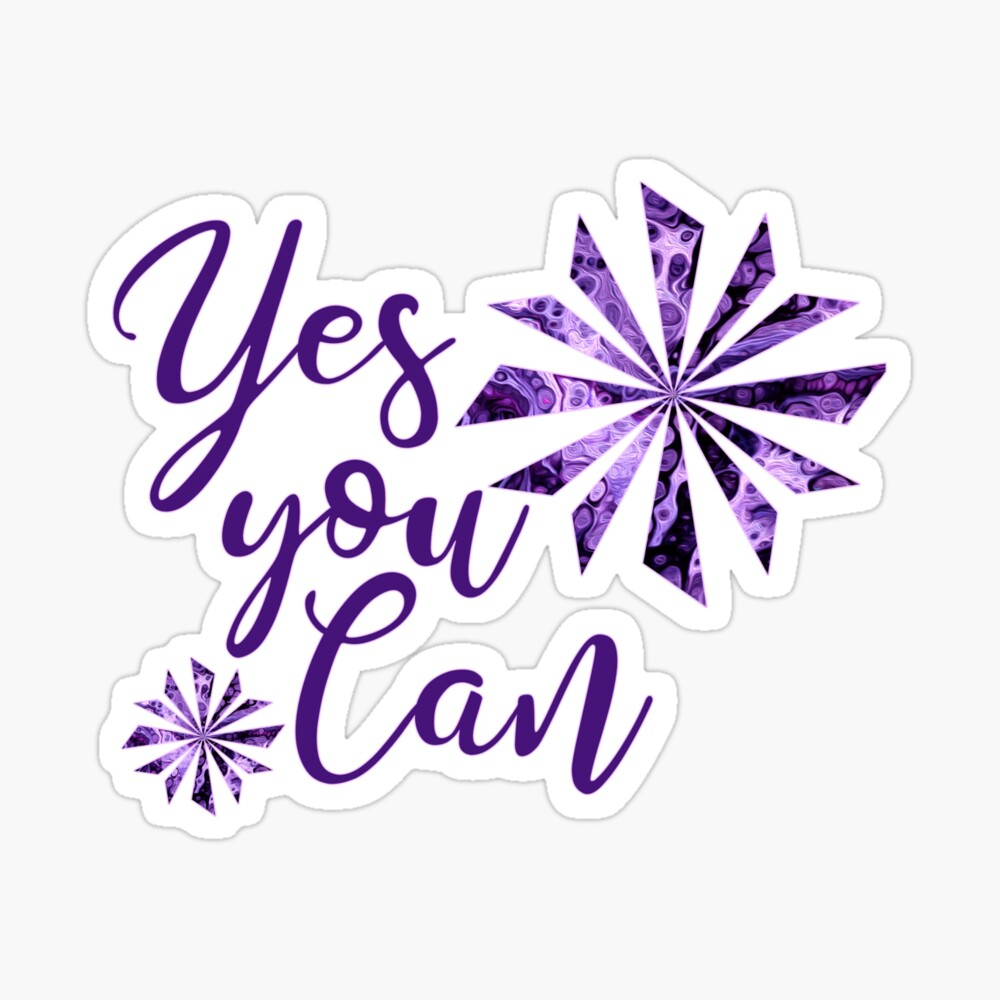 Yes You Can Sticker