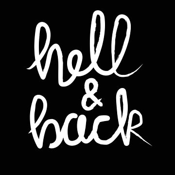 Hell & Back (white) by kat-sheppard