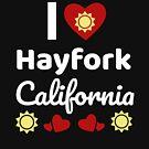 «Idea soleada de regalo de California Amo California CA EE. UU. Ciudad de Hayfork» de DogBoo