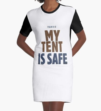 My tent is safe - Psalm 91:10 Graphic T-Shirt Dress