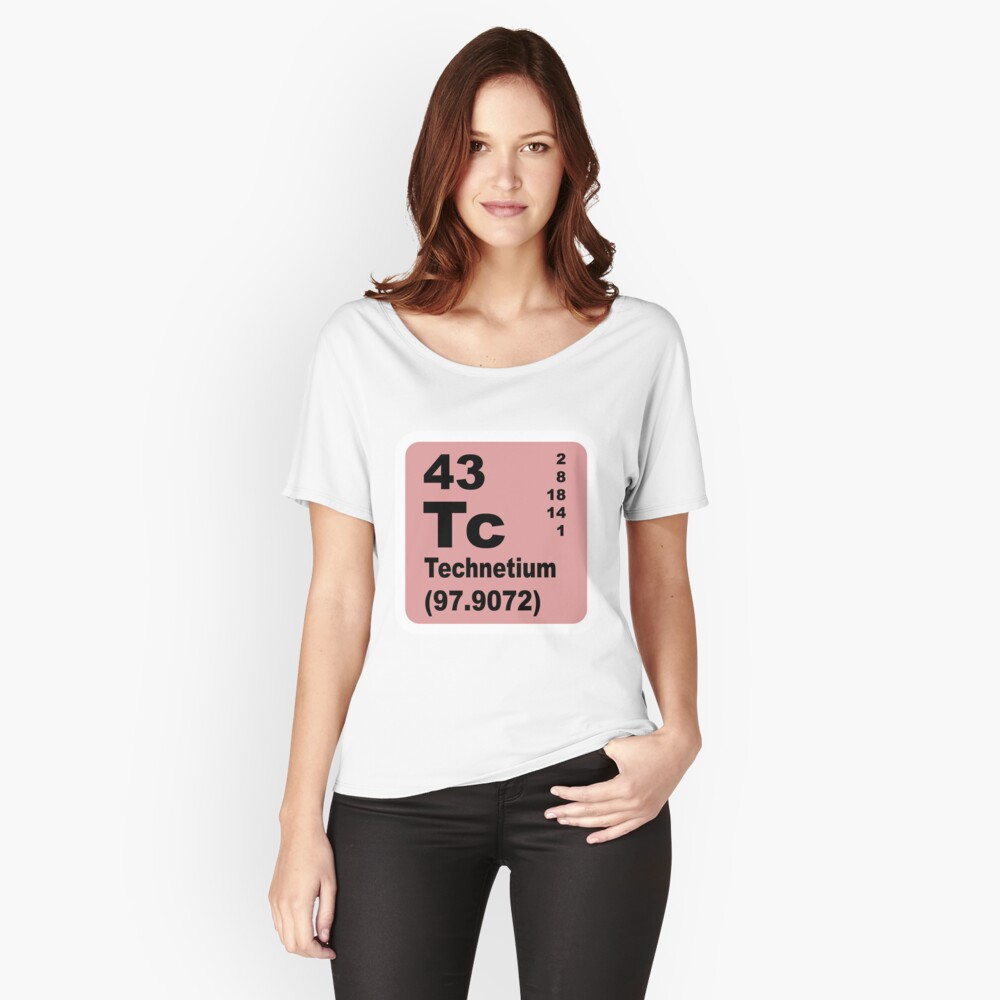 Technetium Periodic Table of Elements Women's Relaxed Fit T-Shirt Front