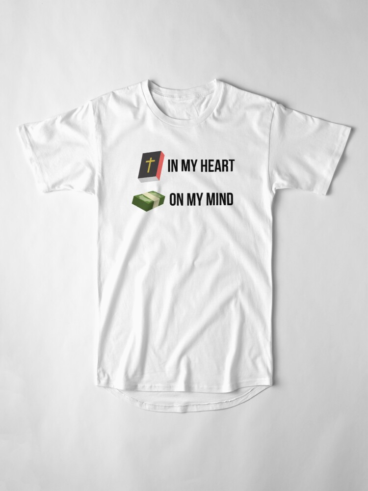 Alternate view of Word in my heart, Money on my Mind Long T-Shirt