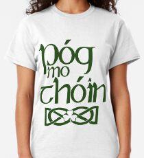 Camiseta clásica Pog Mo Thoin (Bésame el culo)