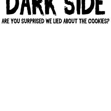 Dark Side Cookies Funny Humor Hoodie / T-Shirt by maikel38