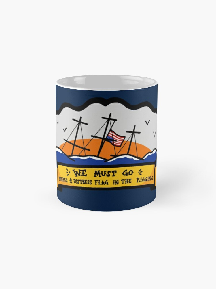 Alternate view of We Must Go - National Ensign Mug