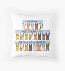 August 31st Birthday for cat lovers. Throw Pillow