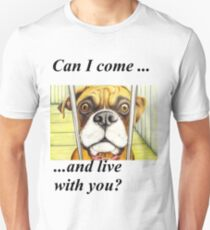 Can I come and live with you? 1457 views and 39 favouritings as at 7th July 2012 Unisex T-Shirt