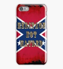 Heritage, Not Hatred iPhone Case/Skin
