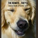 """Funny Golden Retriever Shirt, """"HeHeHe...I Hid The Remote They'll Never Find It"""" by M. I. Speer"""