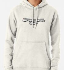 Not Even Close Baby! Pullover Hoodie