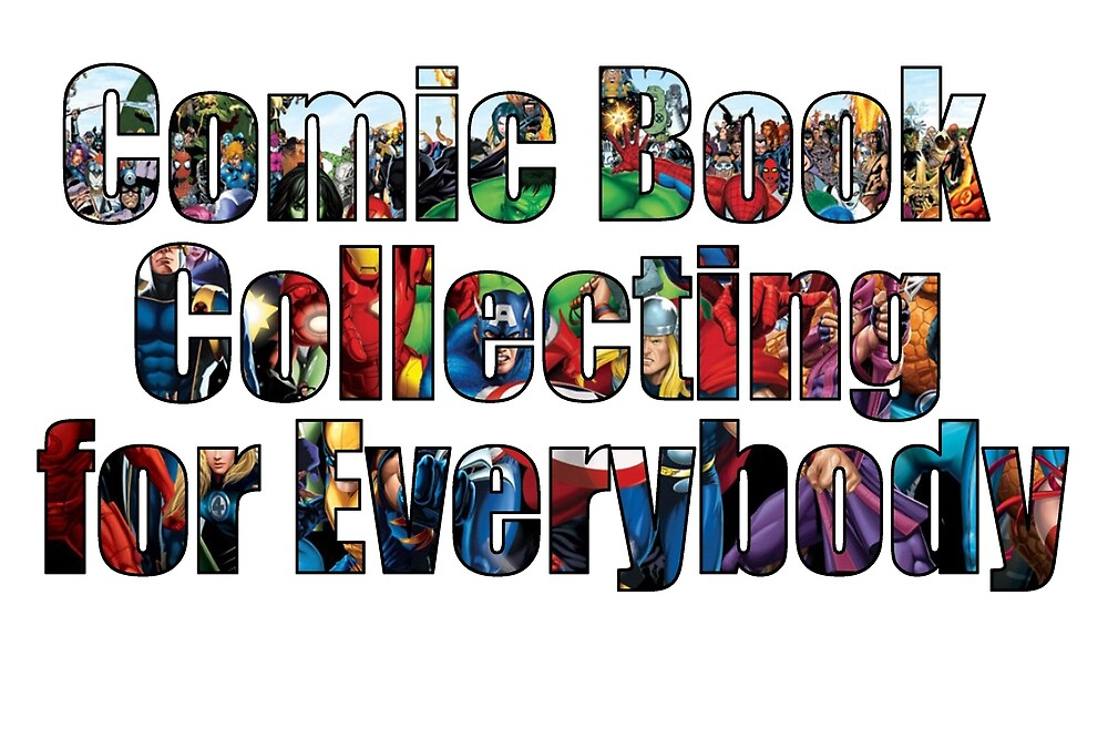 Comic Book Collecting for Everybody by paperbouquet