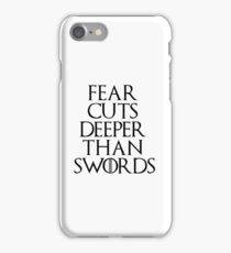 Fear cuts deeper than swords - Arya Stark iPhone Case/Skin