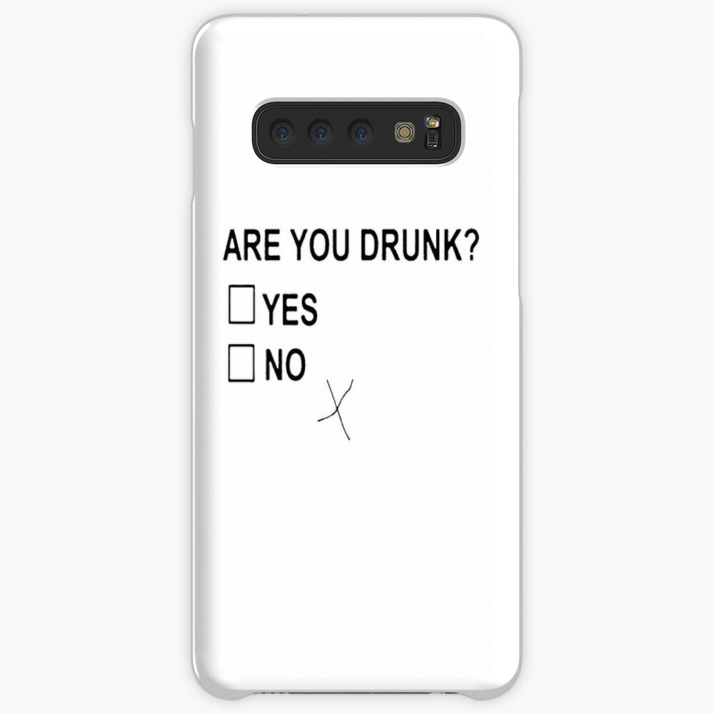 Are You Drunk Case & Skin for Samsung Galaxy