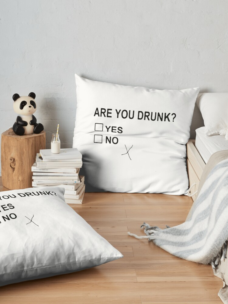 Alternate view of Are You Drunk Floor Pillow