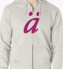 German 'a' with umlaut - hot pink Zipped Hoodie