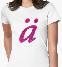 German 'a' with umlaut - hot pink Women's Fitted T-Shirt