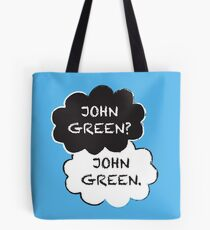 John Green? Tote Bag