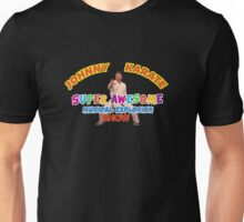 Johnny Karate Unisex T-Shirt