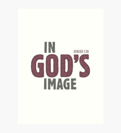 In God's image - Genesis 1:26 Art Print