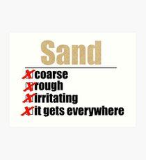 Why Anakin hates sand. Art Print