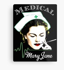 Medical Mary Jane  Metal Print
