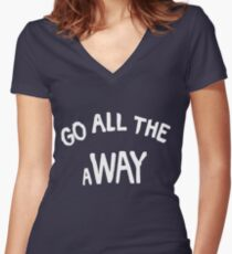 GO ALL THE aWAY Women's Fitted V-Neck T-Shirt