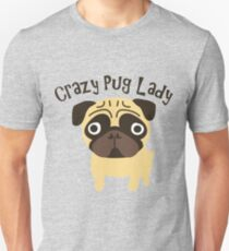 Crazy Pug Lady Slim Fit T-Shirt