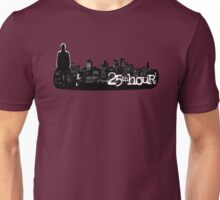 25th hour Unisex T-Shirt