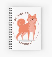 Be Nice to yourself Spiral Notebook