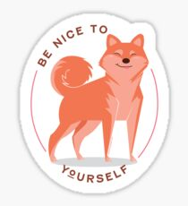 Be Nice to yourself Glossy Sticker