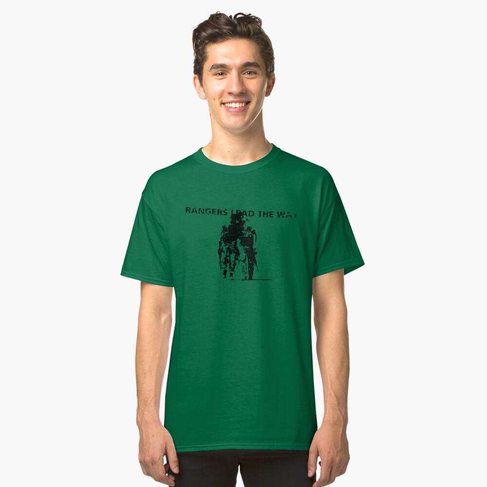 Rangers Lead the Way - U.S. Army  Classic T-Shirt
