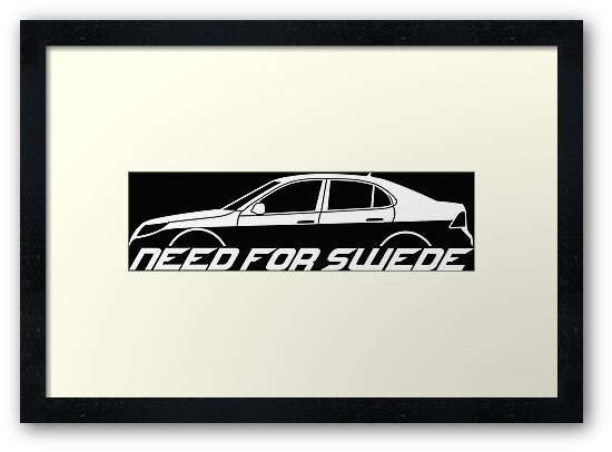 for Saab 9-3 aero facelift 2nd gen sedan NEED FOR SWEDE sticker saloon
