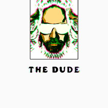 The Dude by willdenn