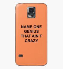 Nenne ein Genie, das nicht verrückt ist Hülle & Klebefolie für Samsung Galaxy