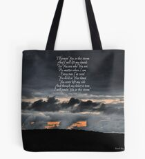 Praise You in the Storm Tote Bag