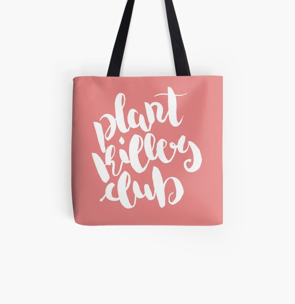 Copy of Plant Killers Club - White on Pink All Over Print Tote Bag